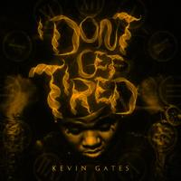 Kevin_gates_i_don't_get_tired